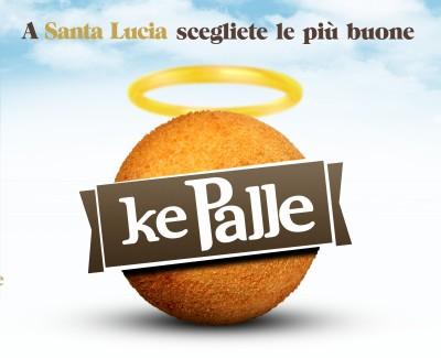 KE PALLE Campagna Santa Lucia